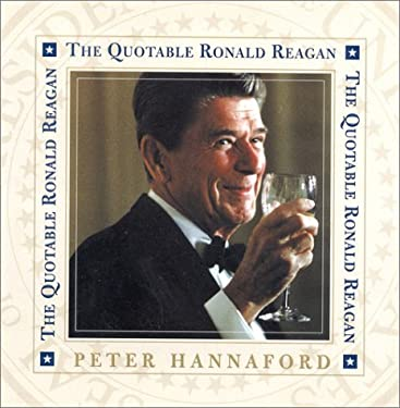 The Quotable Ronald Reagan 9780895263230
