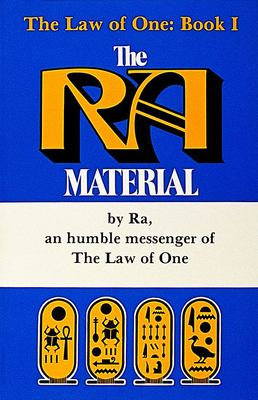 The Ra Material: An Ancient Astronaut Speaks 9780898652604