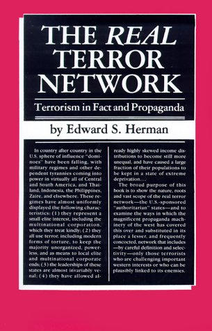 The Real Terror Network: Terrorism in Fact and Propaganda 9780896081345
