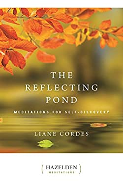 The Reflecting Pond: Meditations for Self-Discovery