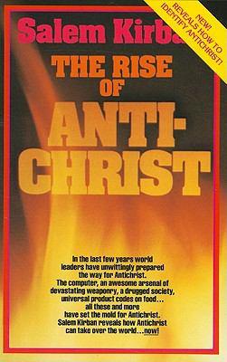 The Rise of the Antichrist - Kirban, Salem
