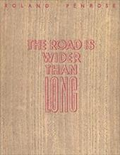 The Road Is Wider Than Long: An Image Diary from the Balkans July-August 1938; Series of Surrealist Poetry; London Gallery Edition 4020108