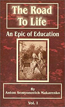 The Road to Life: (An Epic of Education), Part One 9780898755596