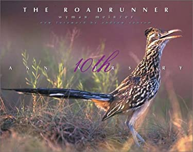 The Roadrunner: The Tenth Anniversary Edition 9780896725140
