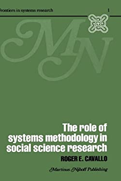 The Role of Systems Methodology in Social Science Research 9780898380057