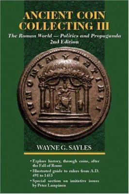 The Roman World--Politics and Propaganda 9780896894785