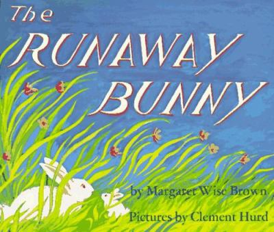 The Runaway Bunny Book and Tape: The Runaway Bunny Book and Tape [With Book] 9780898459951