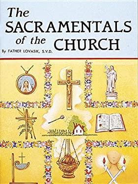 The Sacramentals of the Church 9780899423968