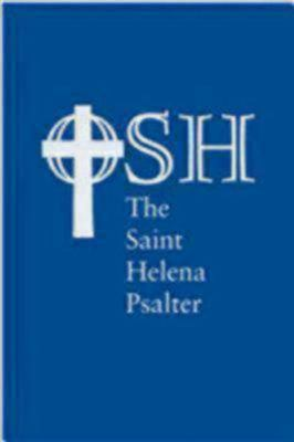 The Saint Helena Psalter: A New Version of the Psalms in Expansive Language 9780898694581