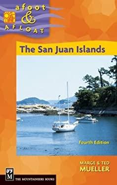 The San Juan Islands 9780898868814
