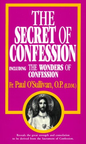 The Secret of Confession 9780895554598