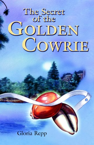 The Secret of the Golden Cowrie 9780890844595