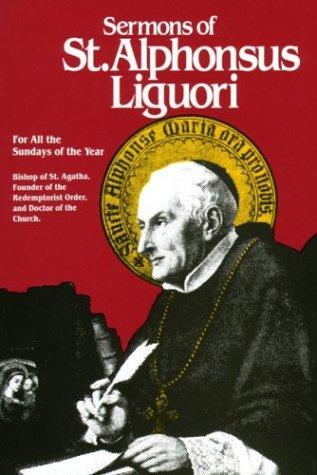 Sermons of St. Alphonsus Liguori 9780895551931