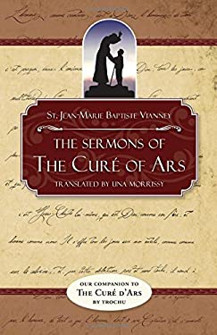 The Sermons of the Cure of Ars 9780895555243