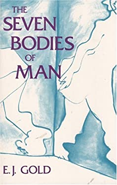 The Seven Bodies of Man 9780895560605