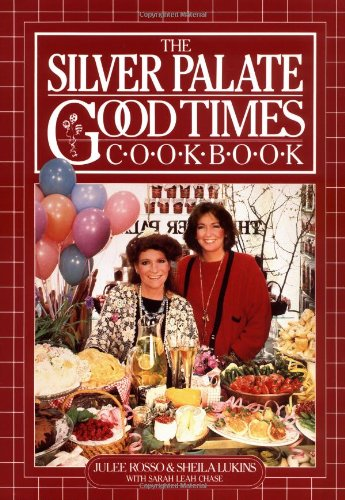 The Silver Palate Good Times Cookbook 9780894808319