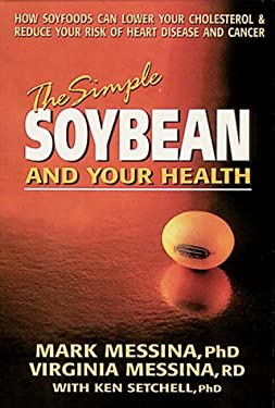 The Simple Soybean and Your Health 9780895296115