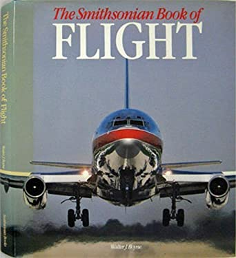 The Smithsonian Book of Flight 9780895990204