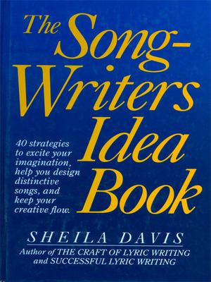 The Songwriter's Idea Book 9780898795196