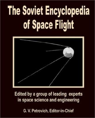 The Soviet Encyclopedia of Space Flight 9780898759198