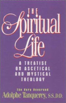 The Spiritual Life 9780895556592
