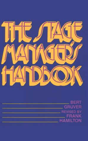 The Stage Manager's Handbook 9780896760073