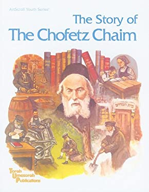 The Story of the Chofetz Chaim 9780899067667