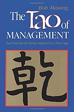 The Tao of Management: An Age Old Study for New Age Managers 9780893341114