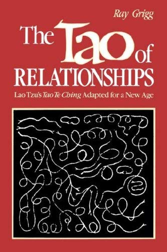 The Tao of Relationships: A Balancing of Man and Woman 9780893341046