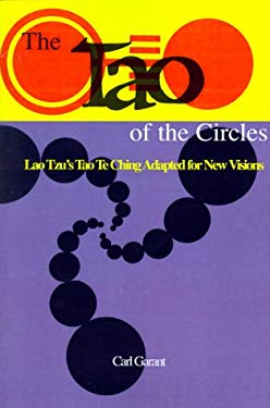 The Tao of the Circles: Lao Tzu's Tao Te Ching Adapted for a New Visions 9780893343279