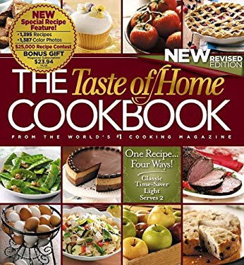 The Taste of Home Cookbook: One Recipe Four Ways
