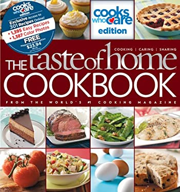The Taste of Home Cookbook: Cooks Who Care Edition 9780898217292
