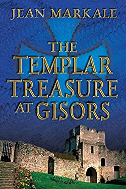 The Templar Treasure at Gisors 9780892819720