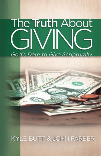 The Truth about Giving: God's Dare to Give Scripturally 9780892255900