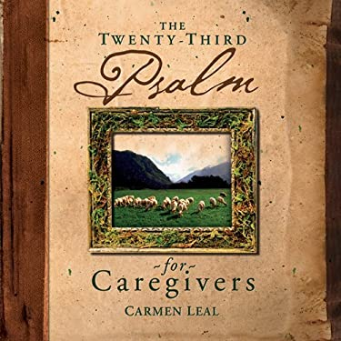 Twenty-Third Psalm for Caregivers 9780899571362
