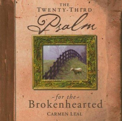 The Twenty-Third Psalm for the Brokenhearted 9780899571607
