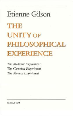 The Unity of Philosophical Experience 9780898707489