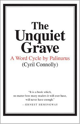 The Unquiet Grave: A Word Cycle by Palinurus 9780892550586