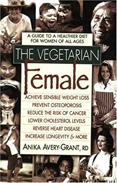 The Vegetarian Female 9780895298409