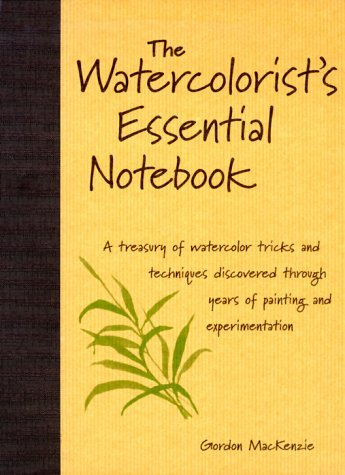 The Watercolorist's Essential Notebook 9780891349464