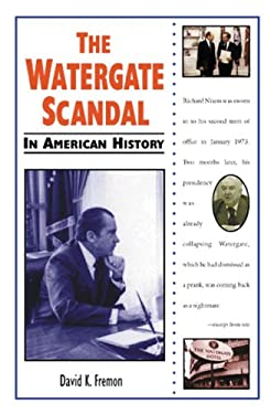 the history of the watergate scandal in the united states The role of watergate scandal in the history of the united states of america.