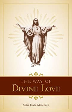 The Way of Divine Love 9780895550309