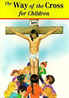 The Way of the Cross for Children 9780899424972
