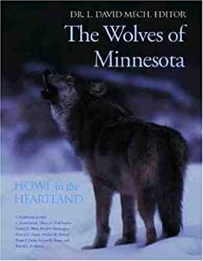 The Wolves of Minnesota Howl in the Heartland 9780896584648