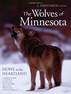 The Wolves of Minnesota: Howl in the Heartland 9780896585096