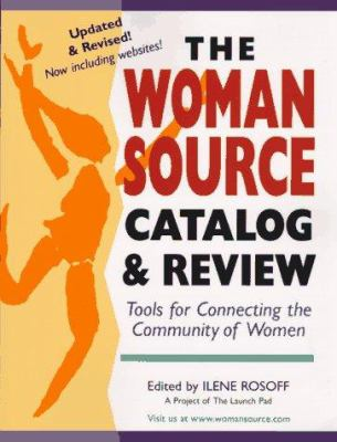 The Womansource Catalog and Review: Tools for Connecting the Community for Women 9780890878316