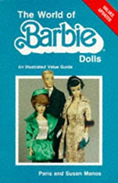 The World of Barbie Dolls 9780891452294