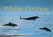 The World of Whales, Dolphins & Porpoises: Natural History & Conservation 4052089