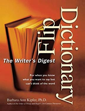The Writer's Digest Flip Dictionary 9780898799767