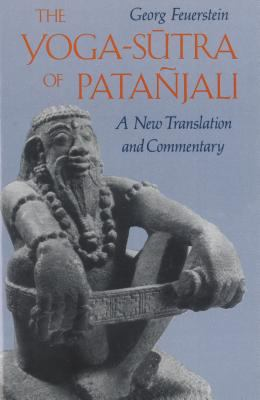 The Yoga-Sutra of Patanjali: A New Translation and Commentary 9780892812622
